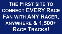 Connecting every race fan with any racer, anywhere and 1,500 race tracks in the United States